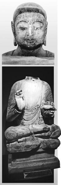 上图:北齐释迦牟尼佛首(被盗前) 下图:北齐释迦牟尼佛身
